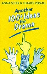 Another 100  Ideas for Drama Book