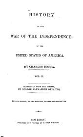 History of the War of the Independence of the United States of America: Volume 1