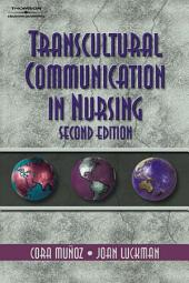 Transcultural Communication In Nursing: Edition 2