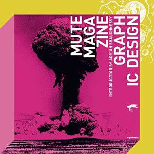Mute Magazine Graphic Design Book