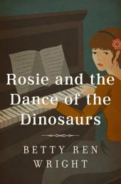 Rosie and the Dance of the Dinosaurs