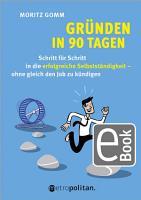 Gr  nden in 90 Tagen PDF
