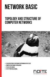 Topology and structure of computer networks: Network Basic. AL0-002