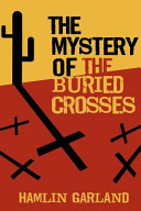 The Mystery of the Buried Crosses