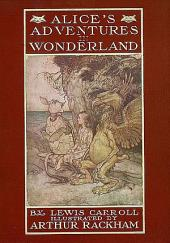 Alice's Adventures In Wonderland (Illustrated & Annotated Edition)
