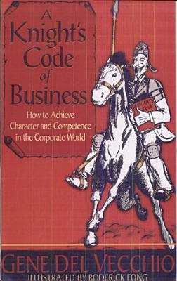 A Knight s Code of Business PDF