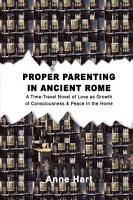 Proper Parenting in Ancient Rome PDF