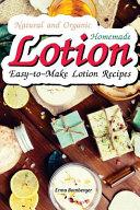 Natural and Organic Homemade Lotion PDF