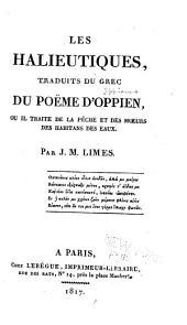 Les halieutiques, traduits, du grec du poëme d'Oppien, ou il traite de la pêche et des moeurs des habitans des eaux