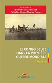 Le Congo belge dans la Première Guerre mondiale (1914-1918)