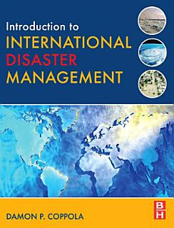 Introduction to International Disaster Management Book