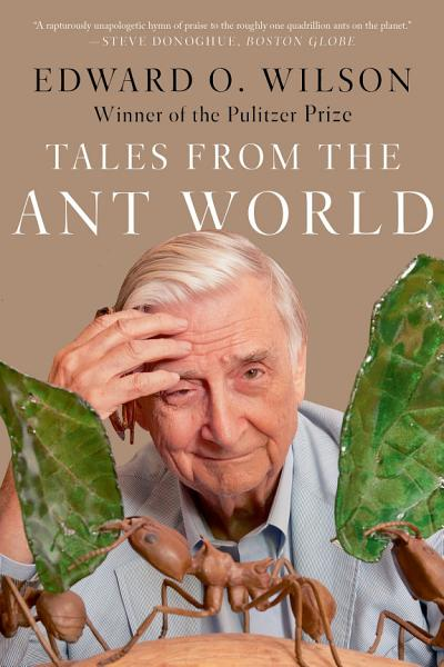 Download Tales from the Ant World Book