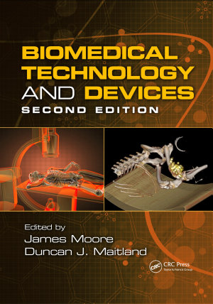 Biomedical Technology and Devices  Second Edition PDF