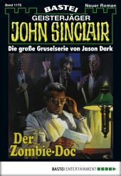 John Sinclair - Folge 1175: Der Zombie-Doc