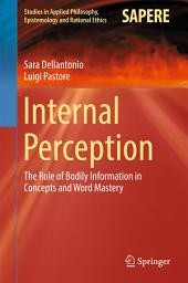 Internal Perception: The Role of Bodily Information in Concepts and Word Mastery