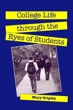 College Life through the Eyes of Students