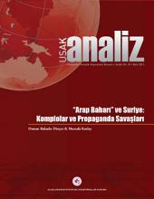 """""""Arap Baharı"""" ve Suriye: Komplolar ve Propaganda Savaşları"""