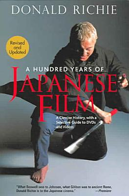 A Hundred Years of Japanese Film PDF