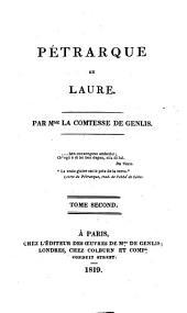 Pétrarque et Laure: Volume2