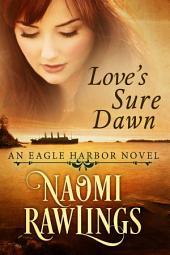 Love's Sure Dawn: Historical Christian Romance