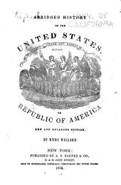 History of the United States: Or, Republic of America