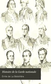 Histoire de la Garde nationale: récit complet de tous les faits qui l'ont distinguée depuis son origine jusqu'en 1848. Dessin et gravure de Pauquet