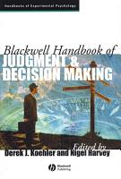 Blackwell Handbook of Judgment and Decision Making PDF