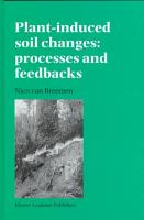 Plant induced soil changes  Processes and feedbacks PDF