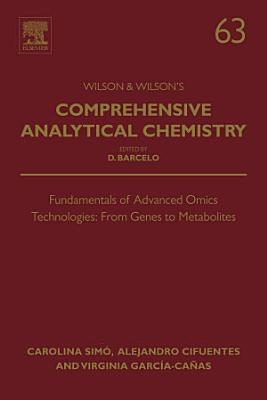 Fundamentals of Advanced Omics Technologies: From Genes to Metabolites