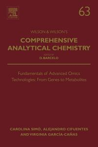 Fundamentals of Advanced Omics Technologies  From Genes to Metabolites