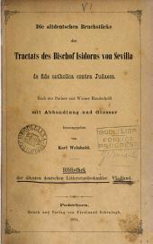 Die Altdeutschen Bruchstücke des Tractats ... de fide catholica contra Judaeos, mit Abhandl. und Glossar herausg. von K. Weinhold