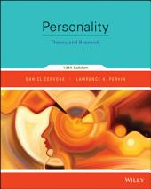 Personality: Theory and Research, 13th Edition: Edition 13