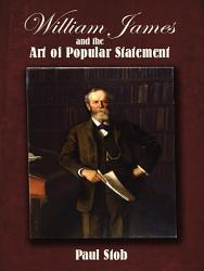 William James and the Art of Popular Statement PDF