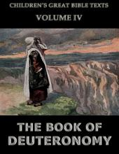 The Book Of Deuteronomy (Children's Great Bible Texts)