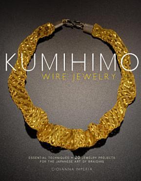Kumihimo Wire Jewelry PDF