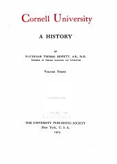 Cornell University, a history: Volume 3