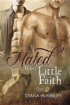 Mated  Have a Little Faith