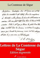 Lettres de La Comtesse de Ségur: Nouvelle édition augmentée