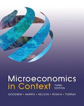 Microeconomics in Context: Edition 3