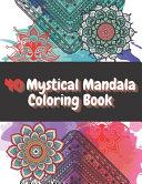 40 Mystical Mandala Coloring Book