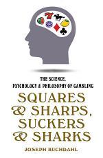 Squares & Sharps, Suckers & Sharks