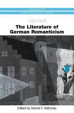 The Literature of German Romanticism PDF