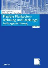 Flexible Plankostenrechnung und Deckungsbeitragsrechnung: Ausgabe 12