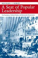 A Seat of Popular Leadership PDF