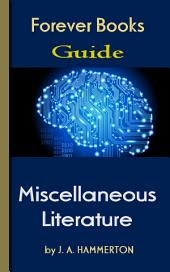 The Greatest Miscellaneous Literature: Forever Books Guide