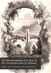 The life and epistles of st. Paul, by W.J. Conybeare and J.S. Howson: Volume 2
