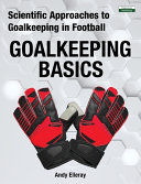 Scientific Approaches to Goalkeeping in Football