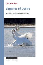 Vagaries of Desire: A Collection of Philosophical Essays