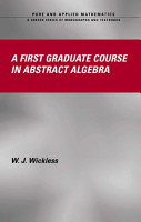 A First Graduate Course in Abstract Algebra PDF