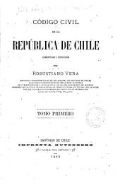 Código civil de la República de Chile: Volumen 1